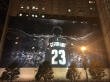 LeBron James poster across the street from Quicken Loans Arena, home of the Cleveland Cavaliers. Photo courtesy of Jonah Rosenbloom.