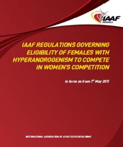 IAAF Hyperandrogenism Regulations, 2011.