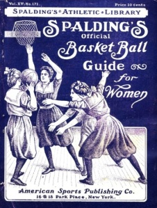 "Spalding's 1903 ""Official Basket Ball Guide for Women"" (Image courtesy of Vintage Basketball)."