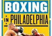 Boxing in Philadelphia Feature