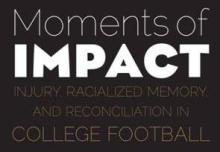 Moments of Impact Feature