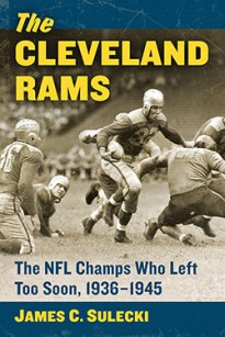 Dealer For The People >> Review of The Cleveland Rams: The NFL Champions Who Left Too Soon | Sport in American History